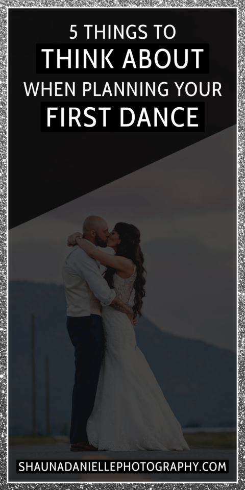 5 things to think about when planning your first dance! | Click to see the full blog post! http://shaunadaniellephotography.com