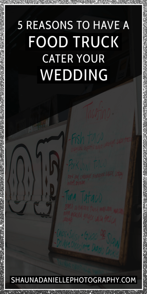 You don't need to have a plated dinner at your wedding reception.  Check out these 5 reasons to have a food truck cater your wedding! | Click to see the full blog post! http://www.shaunadaniellephotography.com